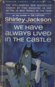 We Have Always Lived in the Castle, (Oct 1963, Shirley Jackson, publ. Popular Library, #M2041, $0.60, 173pp, pb) Cover - William Teason .JPG